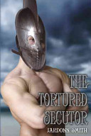 The Tortured Secutor