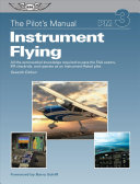The Pilot s Manual  Instrument Flying