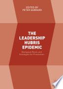 The Leadership Hubris Epidemic