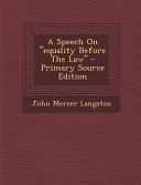 A Speech on Equality Before the Law