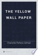 The Yellow Wall Paper Book PDF