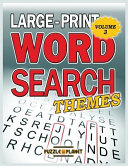 Large Print Word Search  Themes