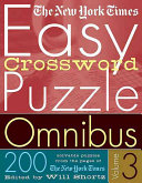 The New York Times Easy Crossword Puzzle Omnibus Volume 3
