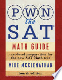 PWN the SAT  Math Guide