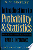 Introduction to Probability and Statistics from a Bayesian Viewpoint  Part 2  Inference