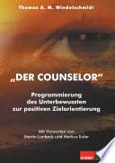 """""""Der Counselor"""""""
