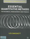 Essential Quantitative Methods for Business  Management and Finance  Third Edition