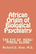 African Origin of Biological Psychiatry