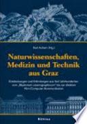 Naturwissenschaft, Medizin und Technik aus Graz