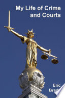 My Life Of Crime And Courts