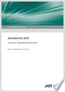 Jahresbericht 2016 / Institut fuer Angewandte Informatik (KIT Scientific Reports ; 7736)