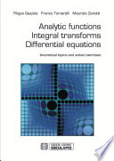 Analytic Functions Integral Transforms Differential Equations: