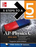 5 Steps to a 5 AP Physics C  2014 2015 Edition