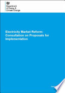 Department Of Energy And Climate Change Electricity Market Reform Consultation On Proposals For Implementation Cm 8706 book