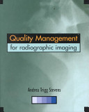 Quality Management for Radiographic Imaging