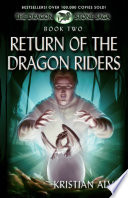 Return of the Dragon Riders  Book Two of the Dragon Stone Saga