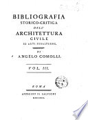 Bibliografia storico critica dell architettura civile ed arti subalterne  Dell abate Angelo Comolli  Vol  1   4