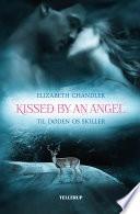 Kissed by an Angel  1  Til d  den os skiller