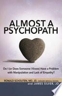 Ebook Almost a Psychopath Epub Ronald Schouten,James Silver,Jim Silver Apps Read Mobile