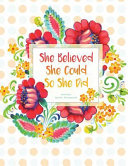 She Believed She Could So She Did Journal  Diary  Notebook
