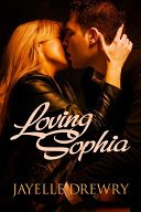 Loving Sophia Burned Dating Ethan James Was
