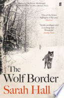 The Wolf Border : on home, kept distant by family disputes...