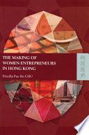 The Making of Women Entrepreneurs in Hong Kong
