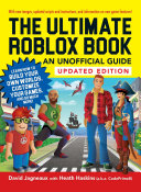 The Ultimate Roblox Book: An Unofficial Guide, Updated Edition Book