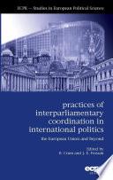 Practices of Inter Parliamentary Coordination in International Politics