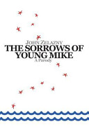 The Sorrows of Young Mike