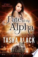 Fate Of The Alpha Episode 2 book