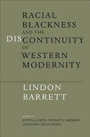 Racial Blackness and the Discontinuity of Western Modernity