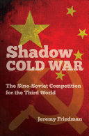 Shadow Cold War : and ideological influence in the newly emerging states...