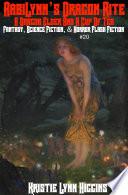 A Dragon Elder And A Cup Of Tea: AabiLynn's Dragon Rite- Fantasy, Science Fiction, & Horror Flash Fiction #20