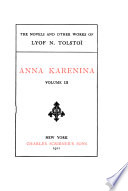 The Novels and Other Works of Lyof N  Tolsto    Anna Karenina