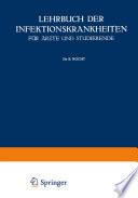Lehrbuch der Infektionskrankheiten für Ärzte und Studierende