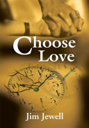 Ebook Choose Love Epub James Jewell Apps Read Mobile