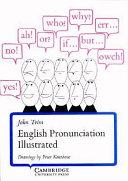 English Pronunciation Illustrated. Buch : ...