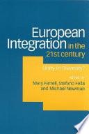 European Integration in the Twenty First Century