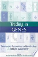 Trading In Genes