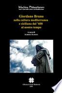 Giordano Bruno nella cultura mediterranea e siciliana dal  600 al nostro tempo