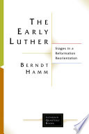 The Early Luther : attention because of the reformation...