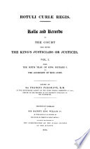 Rotuli Curiae Regis  Rolls and Records of the Court Held Before the King s Justiciars Or Or Justices