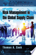 Enterprise Risk Management in the Global Supply Chain