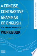 A Concise contrastive grammar of english for danish students