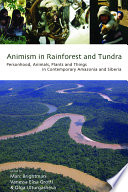 Animism In Rainforest And Tundra book