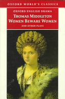Women Beware Women and Other Plays