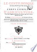 Le Gentilhomme cultivateur, ou corps complet d'agriculture traduit de l'anglais [de Hale...par M Dupuy Demportes...]