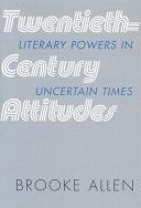 Twentieth-century Attitudes