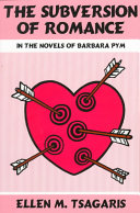 Book The Subversion of Romance in the Novels of Barbara Pym